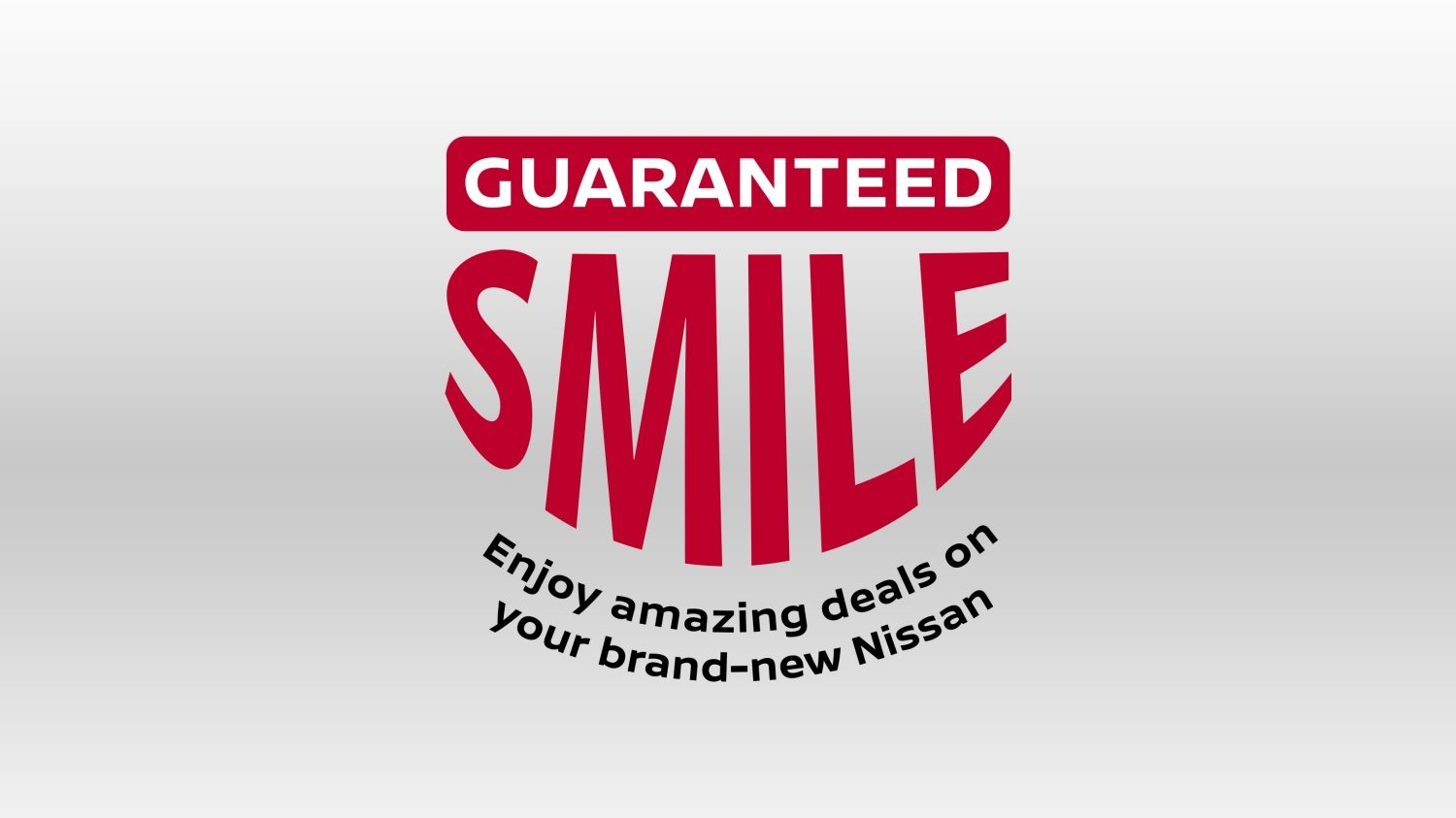 Guaranteed Smiles with Exclusive Deals on Nissan Models