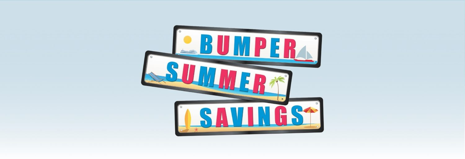 Bumper Summer Savings