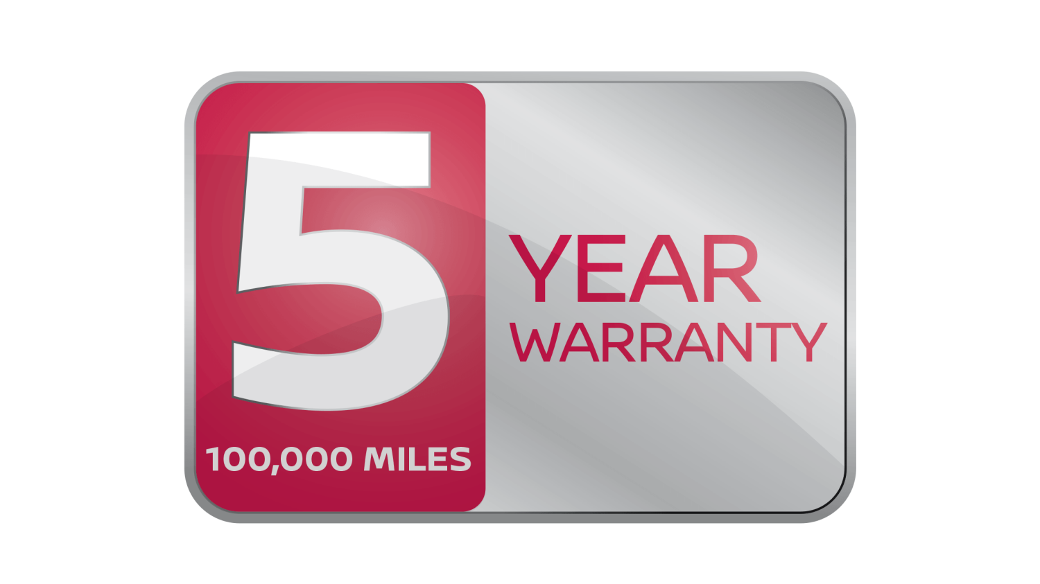 5-Year 100,000 miles Manufacturer Warranty