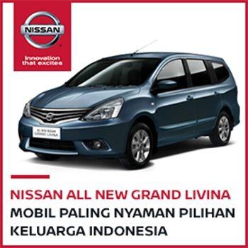 NISSAN ALL NEW GRAND LIVINA MOBIL PALING NYAMAN PILIHAN KELUARGA INDONESIA