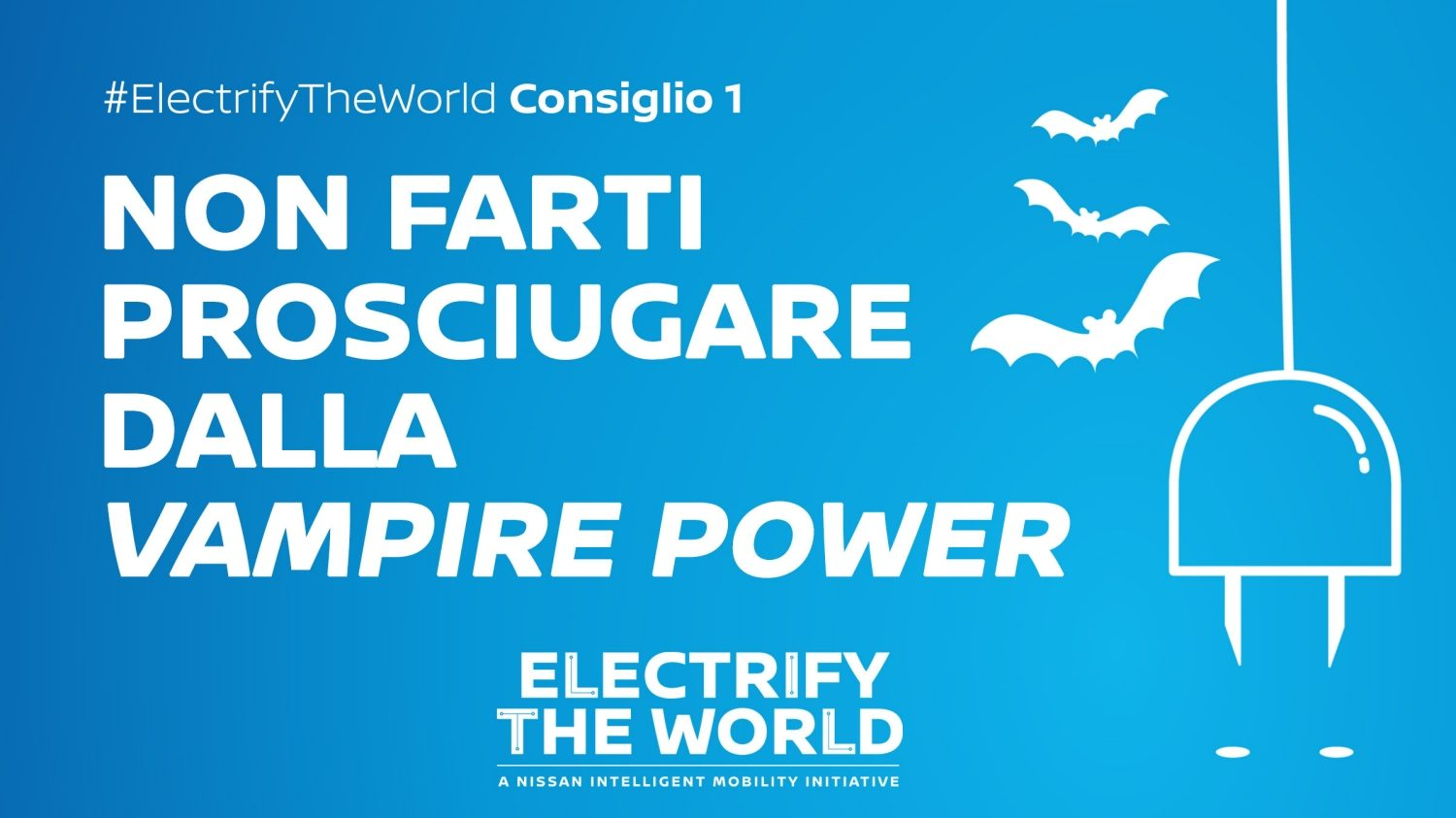 Electrify the World – Vampire power