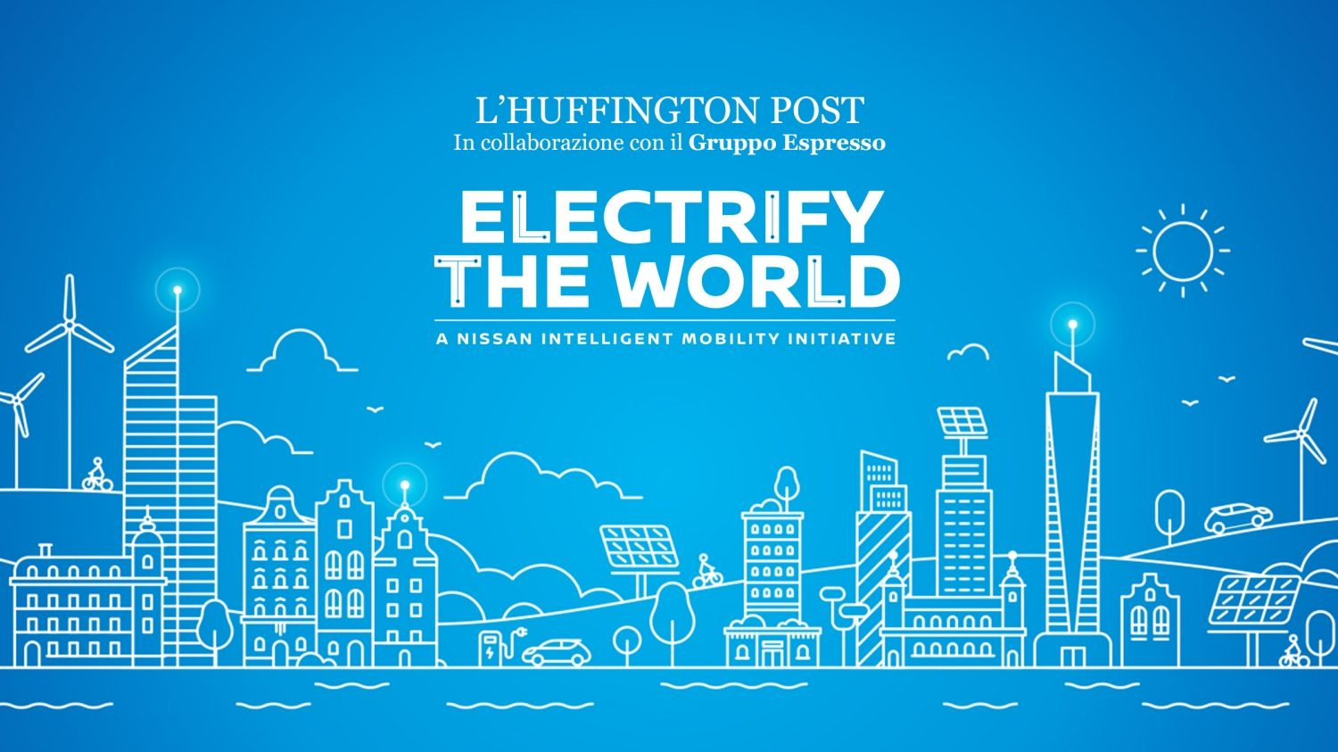 Nissan Electrify the World e Huffington Post