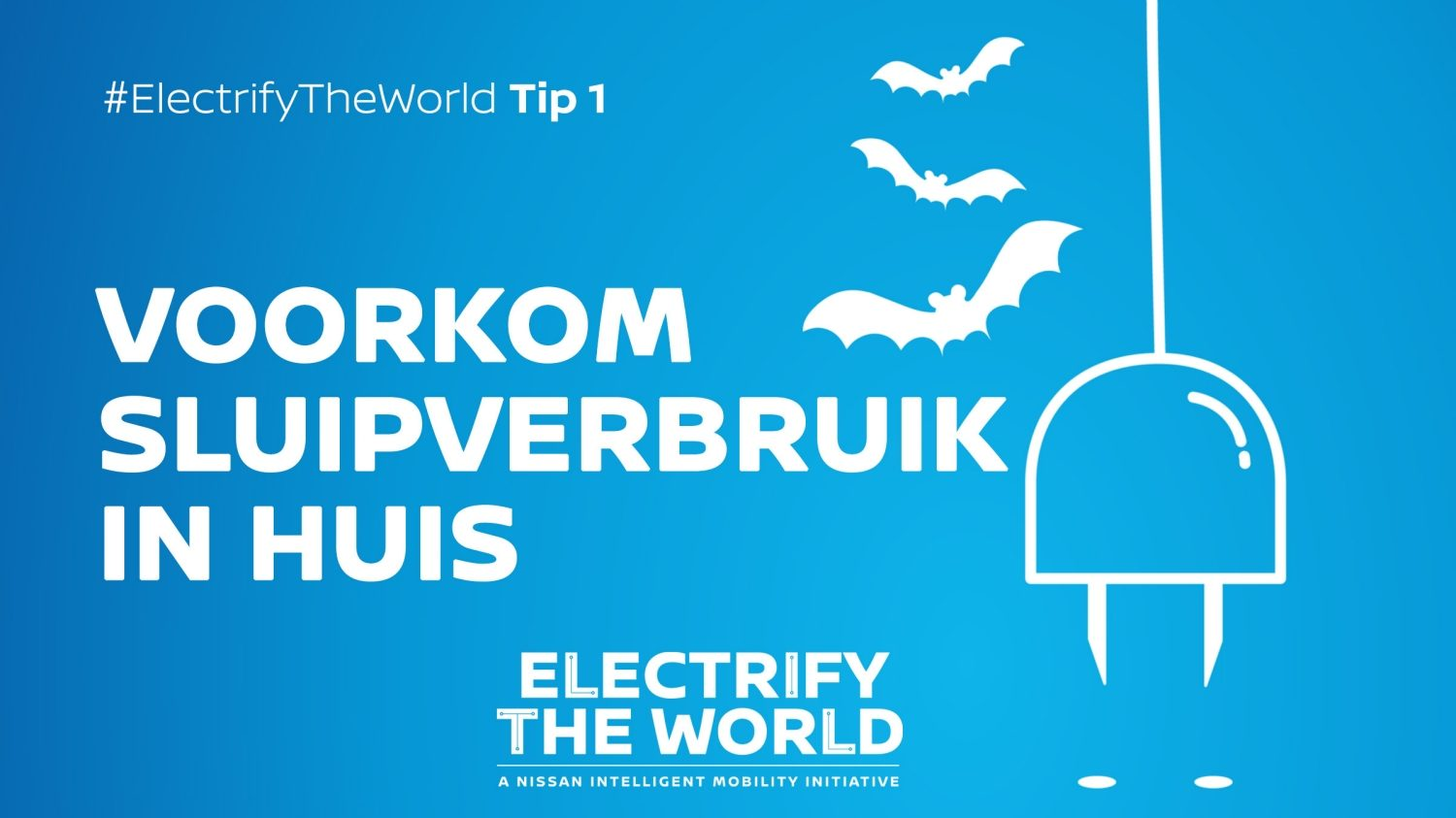 Electrify the World - Sluipverbruik