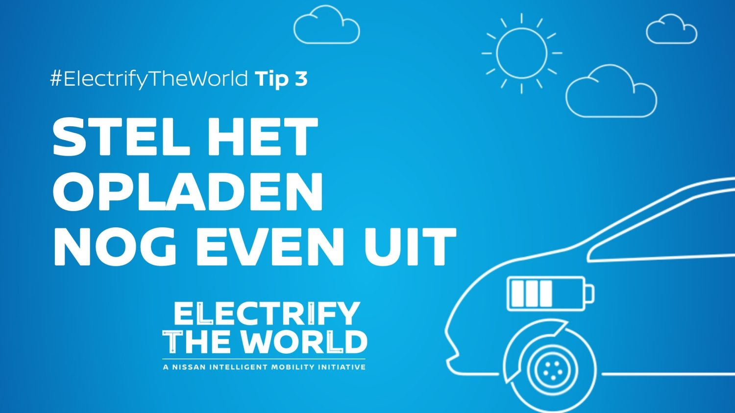 Electrify the World - opladen