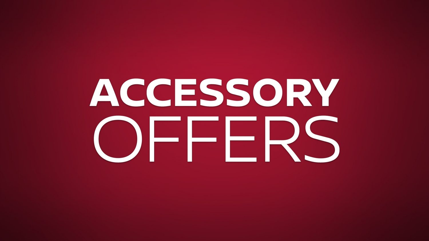 Accessory Offers